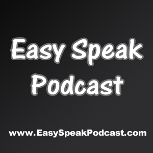 Easy Speak Podcast